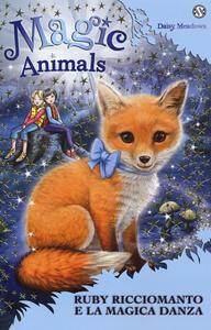 Magic animals. Vol. 7: Ruby Ricciomanto e la magica danza.