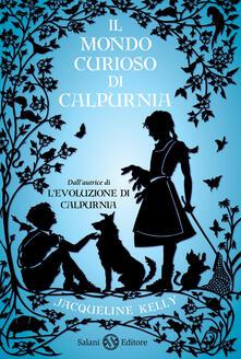 Il mondo curioso di Calpurnia - Jacqueline Kelly - copertina