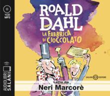 Birrafraitrulli.it La fabbrica di cioccolato letto da Neri Marcorè. Audiolibro. CD Audio formato MP3 Image