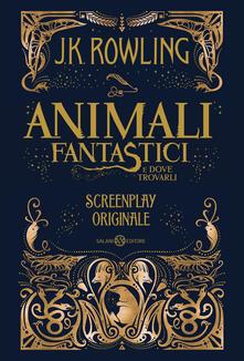 Animali fantastici e dove trovarli. Screenplay originale.pdf