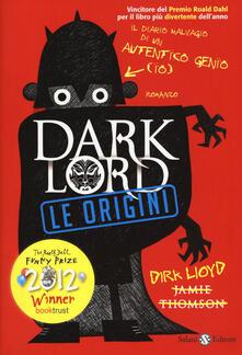 Dark Lord. Le origini - Jamie Thomson - copertina