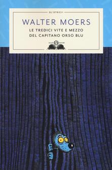 Listadelpopolo.it Le tredici vite e mezzo del Capitano Orso Blu Image