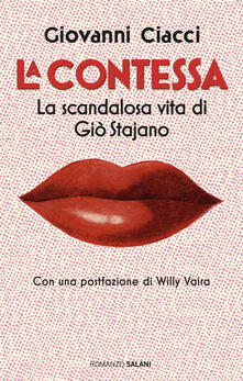 Fondazionesergioperlamusica.it La Contessa. La scandalosa vita di Giò Stajano Image