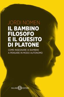 Nordestcaffeisola.it Il bambino filosofo e il quesito di Platone. Come insegnare ai bambini a pensare in modo autonomo Image