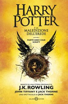 Harry Potter e la maledizione dell'erede. Parte uno e due. Scriptbook - J. K. Rowling,John Tiffany,Jack Thorne - copertina