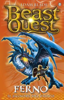 Radiospeed.it Ferno. Il signore del fuoco. Beast Quest. Vol. 1 Image