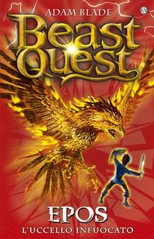 Epos. Luccello infuocato. Beast Quest. Vol. 6.pdf