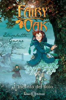 Filippodegasperi.it L' incanto del buio. Fairy Oak. Vol. 2 Image