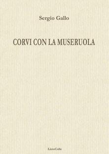 Corvi con la museruola - Sergio Gallo - copertina
