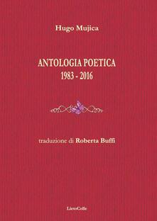 Antologia poetica 1983-2016 - Hugo Mujica - copertina