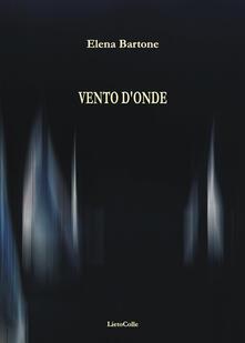 Vento d'onde - Elena Bartone - copertina
