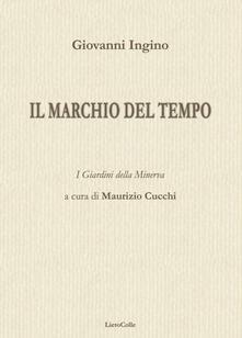 Il marchio del tempo - Giovanni Ingino - copertina