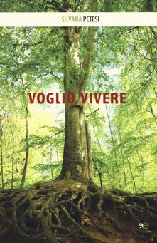 Voglio vivere - Silvana Petesi - copertina