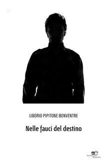 Nelle fauci del destino - Pipitone Bonventre - copertina