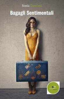 Bagagli sentimentali - Sonia Damiani - copertina