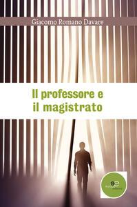 Il professore e il magistrato