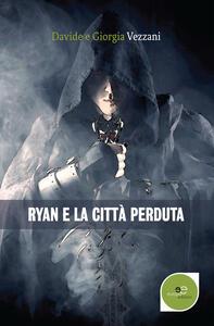 Ryan e la città perduta