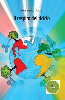 Il respiro del riciclo - Rosanna Buda - copertina