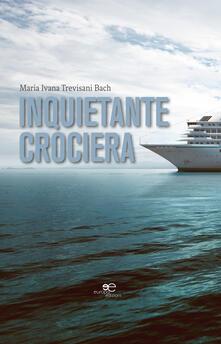 Inquietante crociera - Maria Ivana Trevisani Bach - copertina