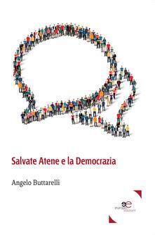 Salvate Atene e la democrazia - Angelo Buttarelli - copertina