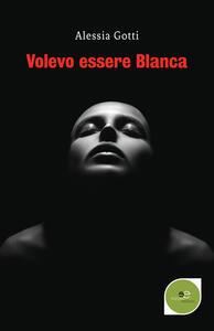Volevo essere Blanca