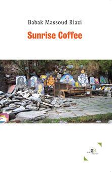 Sunrise coffee - Massoud Riazi Babak - copertina