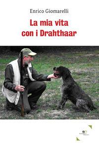La mia vita con i Drahthaar