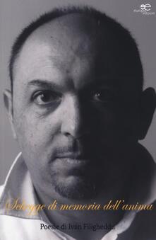 Schegge di memoria dell'anima - Ivan Filigheddu - copertina