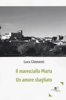 Il maresciallo Marta. Un amore sbagliato - Luca Ghimenti - copertina