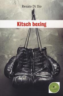 Kitsch boxing - Renato Di Ilio - copertina