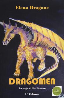 Radiospeed.it Dragomen. La saga di re Dracoo. Vol. 1 Image