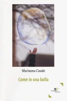 Come in una bolla - Marianna Casale - copertina