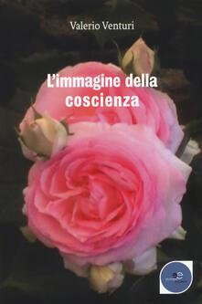 L' immagine della coscienza - Valerio Venturi - copertina