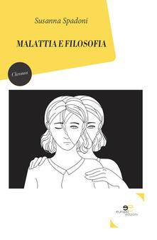 Malattia e filosofia - Susanna Spadoni - copertina