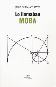 Lo llamaban Moba - Jesús Barranco Reyes - copertina