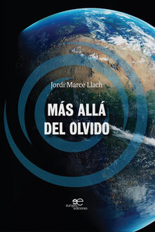 Más allá del olvido - Jordi Marcé Llach - copertina