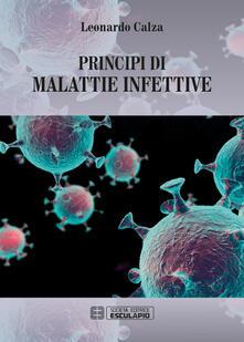 Principi di malattie infettive - Leonardo Calza - copertina