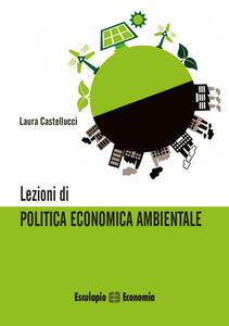 Lezioni di politica economica ambientale