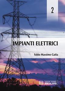 Impianti elettrici. Vol. 2