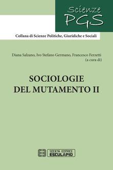Sociologie del mutamento. Vol. 2 - copertina