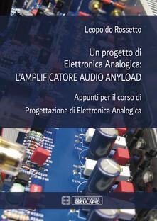 Ipabsantonioabatetrino.it Un progetto di elettronica analogica: l'amplificatore audio anyload. Appunti per il corso di elettronica analogica Image