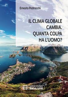 Il clima globale cambia. Quanta colpa ha luomo?.pdf