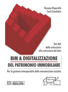Equilibrifestival.it BIM & digitalizzazione del patrimonio immobiliare. Dai dati della costruzione alla costruzione del dato. Per la gestione interoperabile della manutenzione assistita Image