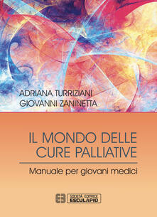 Writersfactory.it Il mondo delle cure palliative. Manuale per giovani medici Image