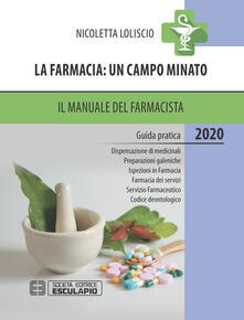 Camfeed.it La farmacia: un campo minato. Il manuale del farmacista 2020 Image