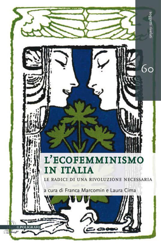 L' ecofemminismo in Italia. Le radici di una rivoluzione necessaria - copertina