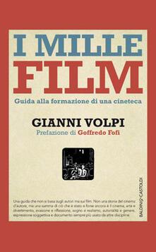 I mille film. Guida alla formazione di una cineteca.pdf