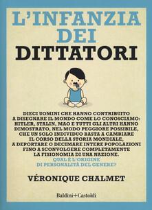 L' infanzia dei dittatori - Véronique Chalmet - copertina