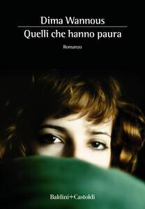 Quelli che hanno paura - Dima Wannous - copertina
