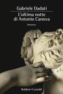 Radiospeed.it L' ultima notte di Antonio Canova Image
